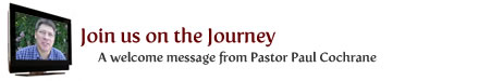 Join Us on the Journey - a welcome video from Paul Cochrane